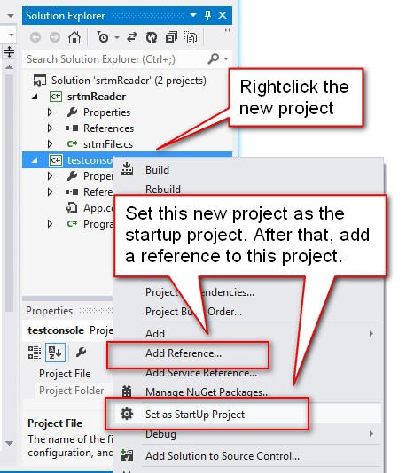 Set the project as the startup project and add a reference